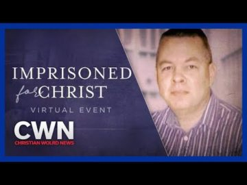 Christian World News - Arrested. Interrogated. Imprisoned.- March 5, 2021