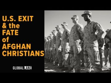 What U.S. Troop Withdrawal Means for Afghan Christians | On the Homefront