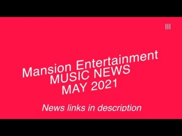 Music News - May 2021 | Mansion Entertainment | Christian Music